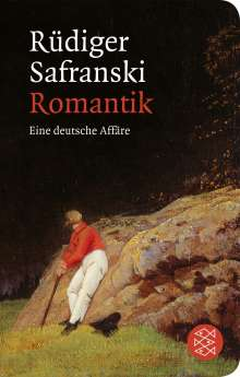 Rüdiger Safranski: Romantik, Buch
