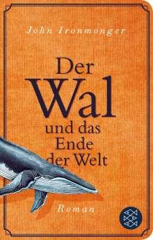 John Ironmonger: Der Wal und das Ende der Welt, Buch