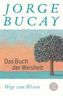 Jorge Bucay: Das Buch der Weisheit, Buch