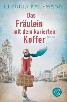 Claudia Kaufmann: Das Fräulein mit dem karierten Koffer, Buch