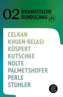 Ebru Nihan Celkan: Dramatische Rundschau 02, Buch