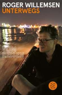Roger Willemsen (1955-2016): Unterwegs, Buch