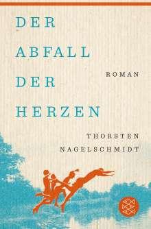 Thorsten Nagelschmidt: Der Abfall der Herzen, Buch