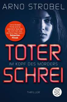 Arno Strobel: Im Kopf des Mörders - Toter Schrei, Buch