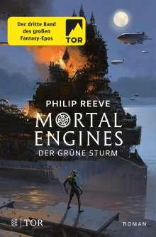 Philip Reeve: Mortal Engines - Der Grüne Sturm, Buch