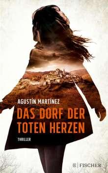 Agustín Martínez: Das Dorf der toten Herzen, Buch