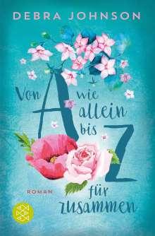 Debra Johnson: Von A wie allein bis Z für zusammen, Buch