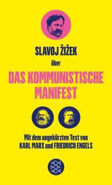 Friedrich Engels: Das Kommunistische Manifest. Die verspätete Aktualität des Kommunistischen Manifests, Buch