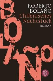 Roberto Bolaño: Chilenisches Nachtstück, Buch