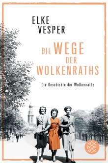 Elke Vesper: Die Wege der Wolkenraths, Buch