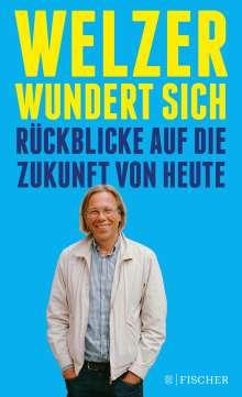 Harald Welzer: Welzer wundert sich, Buch