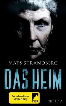 Mats Strandberg: Das Heim, Buch