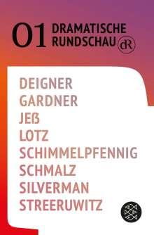 Björn SC Deigner: Dramatische Rundschau 01, Buch