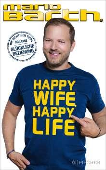 Mario Barth: Happy Wife, Happy Life, Buch
