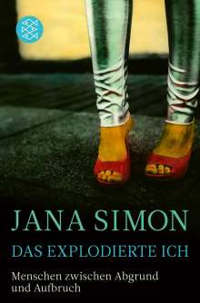 Jana Simon: Das explodierte Ich, Buch