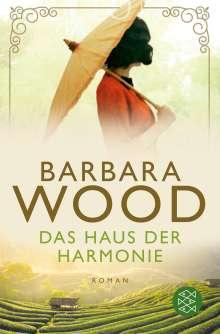 Barbara Wood: Das Haus der Harmonie, Buch