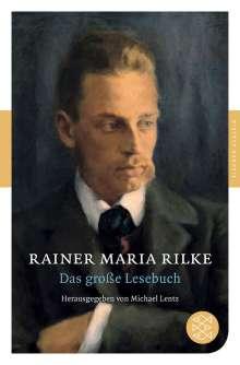 Rainer Maria Rilke: Das große Lesebuch, Buch