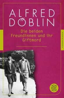 Alfred Döblin: Die beiden Freundinnen und ihr Giftmord, Buch