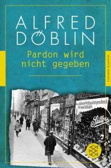 Alfred Döblin: Pardon wird nicht gegeben, Buch