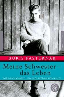 Boris Pasternak: Meine Schwester - das Leben, Buch
