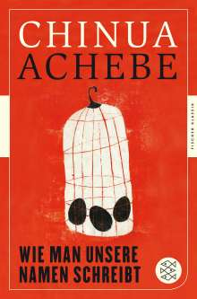 Chinua Achebe: Wie man unsere Namen schreibt, Buch