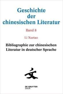 Lutz Bieg: Bibliographie zur chinesischen Literatur in deutscher Sprache 8, Buch