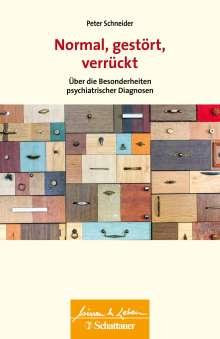 Peter Schneider: Normal, gestört, verrückt, Buch