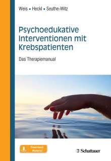 Joachim Weis: Psychoedukative Interventionen mit Krebspatienten, Buch