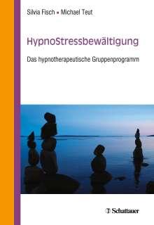 Silvia Fisch: HypnoStressbewältigung, Buch