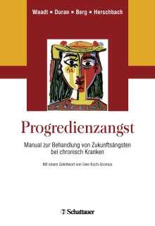 Sabine Waadt: Progredienzangst, Buch