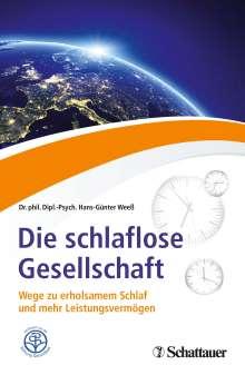 Hans-Günter Weeß: Die schlaflose Gesellschaft, Buch