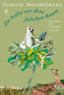 Judith Holofernes: Du bellst vor dem falschen Baum, Buch