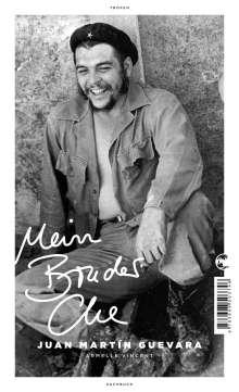 Juan Martín Guevara: Mein Bruder Che, Buch