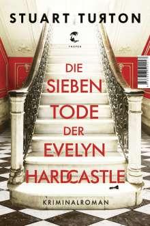 Stuart Turton: Die sieben Tode der Evelyn Hardcastle, Buch