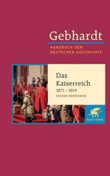 Volker R. Berghahn: Das deutsche Kaiserreich 1871 - 1914, Buch
