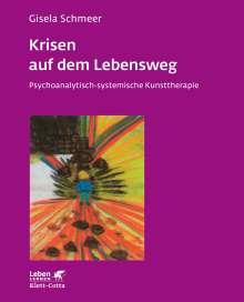 Gisela Schmeer: Krisen auf dem Lebensweg, Buch