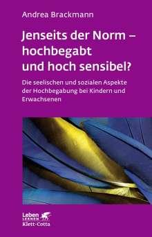 Andrea Brackmann: Jenseits der Norm - hochbegabt und hoch sensibel?, Buch