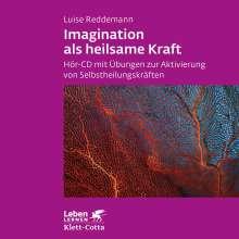 Luise Reddemann: Imagination als heilsame Kraft, CD