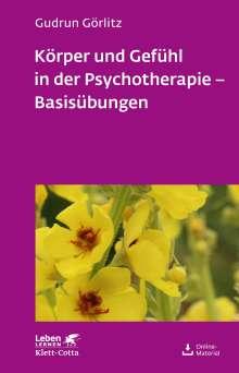 Gudrun Görlitz: Körper und Gefühl in der Psychotherapie - Basisübungen, Buch