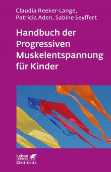 Claudia Reeker-Lange: Handbuch der Progressiven Muskelentspannung für Kinder, Buch