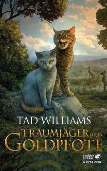 Tad Williams: Traumjäger und Goldpfote, Buch