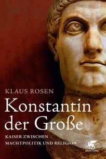 Klaus Rosen: Konstantin der Große, Buch