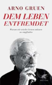 Arno Gruen: Dem Leben entfremdet, Buch