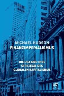 Michael Hudson: Finanzimperialismus, Buch