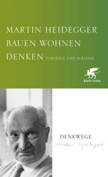 Martin Heidegger: Bauen Wohnen Denken, Buch