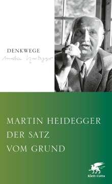 Martin Heidegger: Der Satz vom Grund, Buch