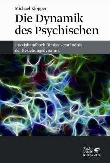 Michael Klöpper: Die Dynamik des Psychischen, Buch