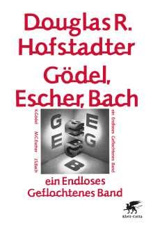 Douglas R Hofstadter: Gödel, Escher, Bach - ein Endloses Geflochtenes Band, Buch