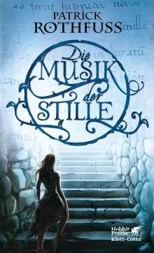 Patrick Rothfuss: Die Musik der Stille, Buch