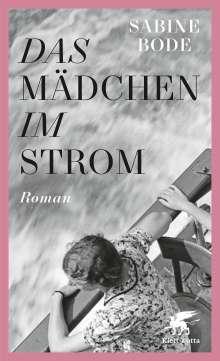 Sabine Bode: Das Mädchen im Strom, Buch